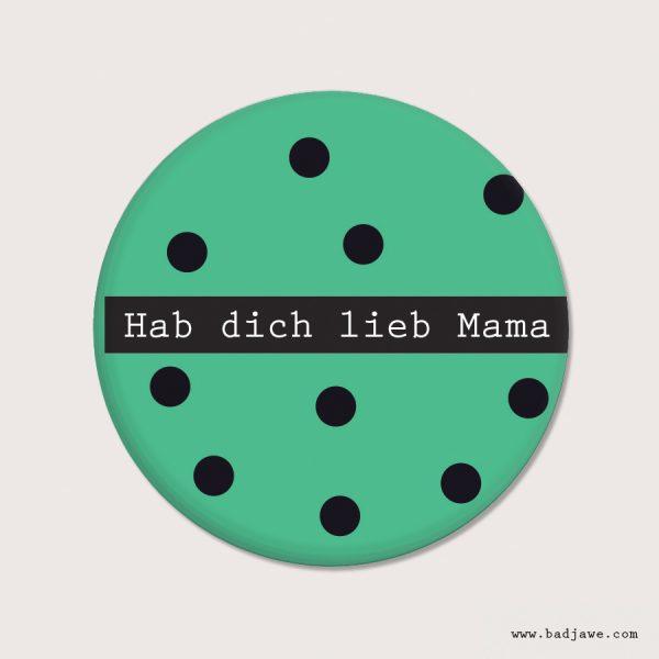 Aimants - Hab dich lieb Mama - Österreich