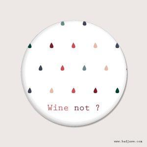 Aimants - Wine not ? - Österreich