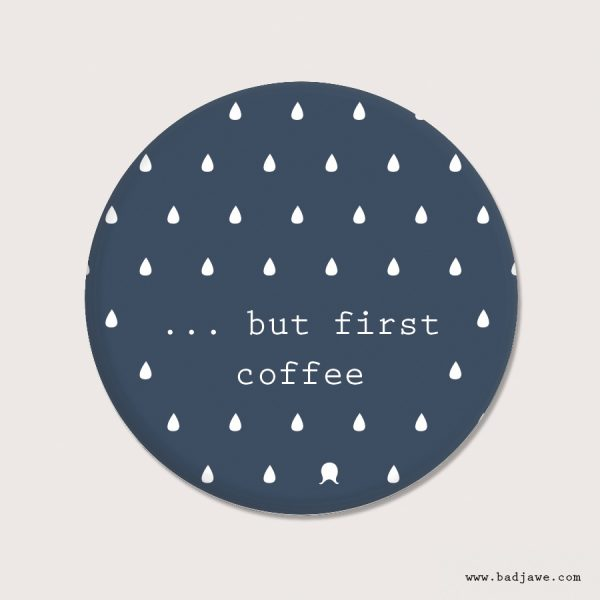 Aimants - ...but first coffee - Österreich