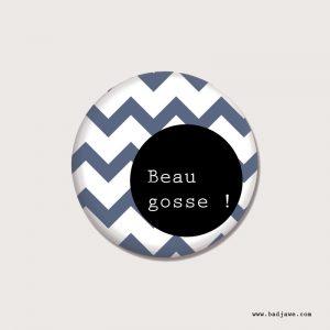 Badges - Beau gosse ! - Français