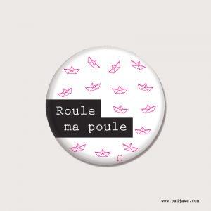 Badges - Roule ma poule - Français