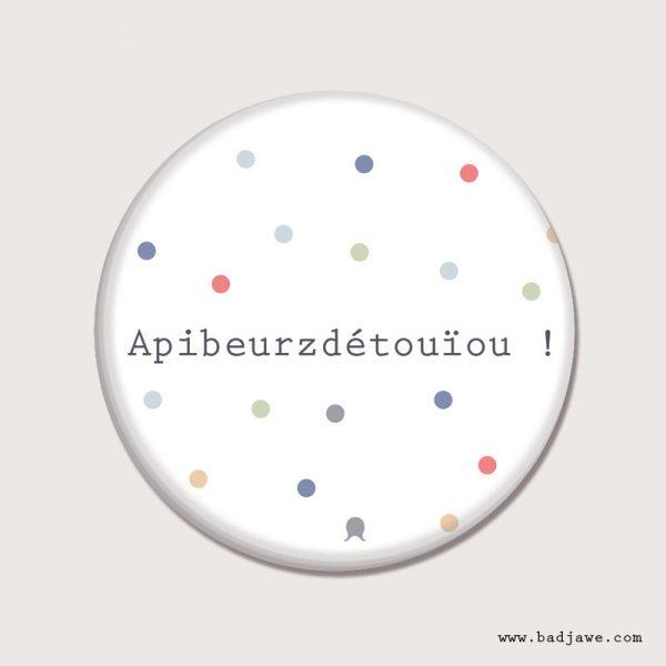 Aimant - Apibeurzdétouïou - Français