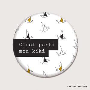 Aimant - C'est parti mon kiki - Français