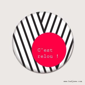 Aimant - C'est relou ! - Français