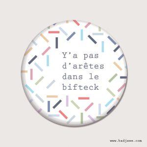 Aimant - Y'a pas d'arêtes dans le bifteck - Français