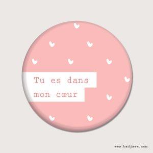 Aimant - Tu es dans mon coeur - Français