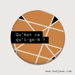 Aimants - Qu'èst ce qu'i-gn-è? - Gaumais