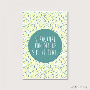 Cartes Postales - Structure ton délire s'il te plait - Français