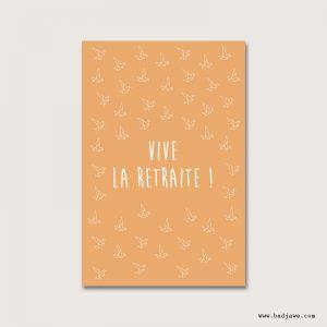 Cartes Postales - Vive la retraite! - Français