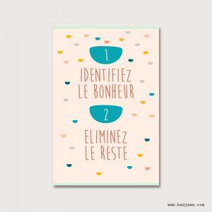 Cartes Postales - 1. Identifiez le bonheur 2. Eliminez le reste - Français