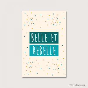 Cartes Postales - Belle et rebelle - Français