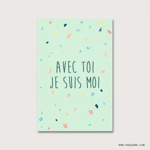Cartes Postales - Avec toi je suis moi - Français