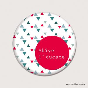 Aimants - Abîye l' ducace ! - Picard Mons