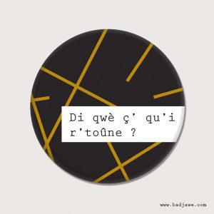 Aimant - Di qwè ç' qu'i r'toûne? - Wallon-Charleroi