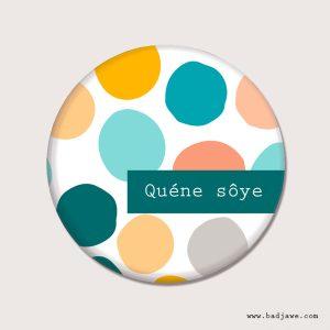 Aimants - Quéne sôye - Wallon Liège