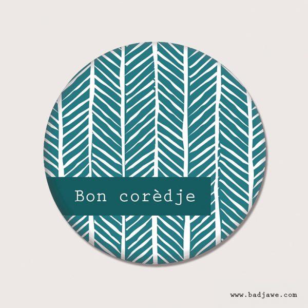 Aimants - Bon corèdje - Wallon Liège